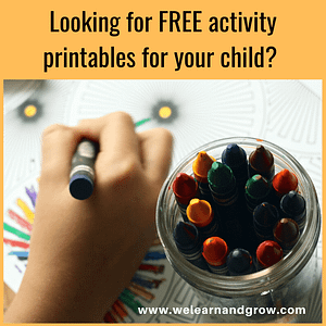 """""""Free printables for kids - We Learn and Grow"""""""
